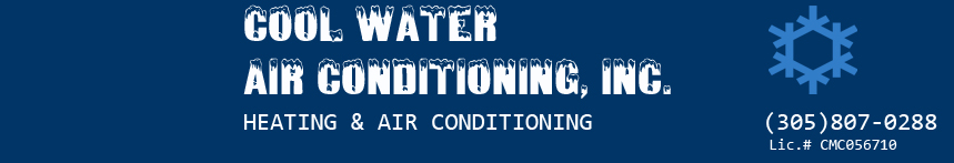 Cool Water Air Conditioning Inc. | 305-807-0288
